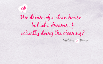 IT'S SPRINGTIME: Tips for those who don't get a buzz out of cleaning!