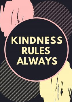 Kindness always rules